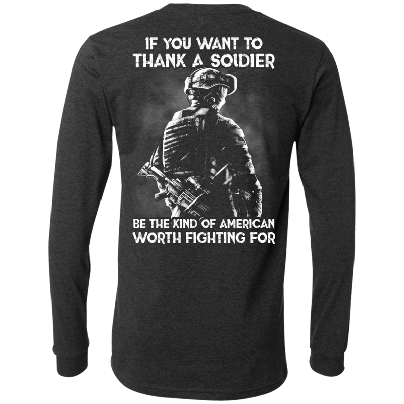 If You Want To Thank A Soldier - Men Back T Shirt