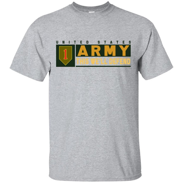 US Army 1st Infantry Division- This We'll Defend T-Shirt On Front For Men