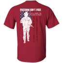 Freedom Is Not Free - Willing to Pay Men Back T Shirts