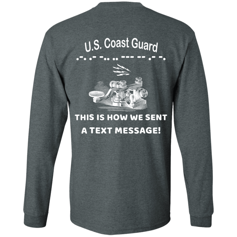 US Coast Guard This is How We Sent a Text Message Men Back T Shirts