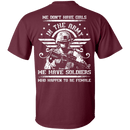 We have Female Soldiers In The Army Back T Shirts