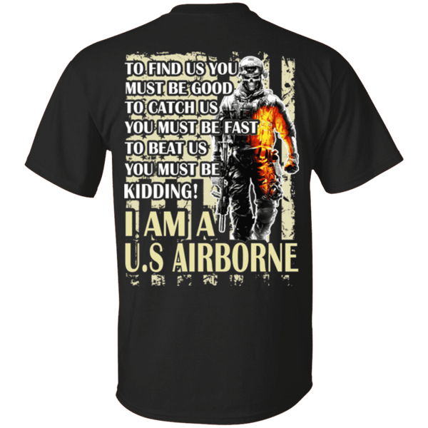 I AM A US Airborne T Shirt
