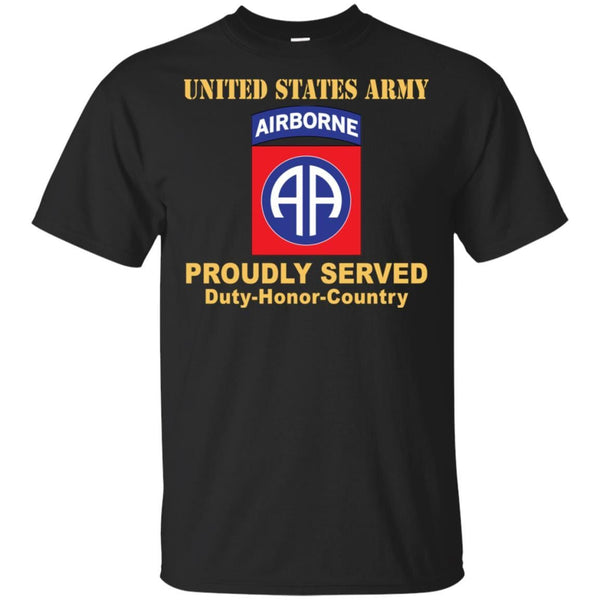 US ARMY 82ND AIRBORNE DIVISION - Proudly Served T-Shirt On Front For Men