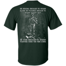 Strong Enough To Stand Together Veteran T Shirt