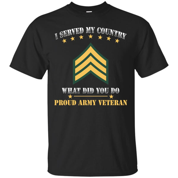 US Army E-5 Sergeant E5 SGT Noncommissioned Officer Ranks Men Front T Shirt - Proud US Army Veteran