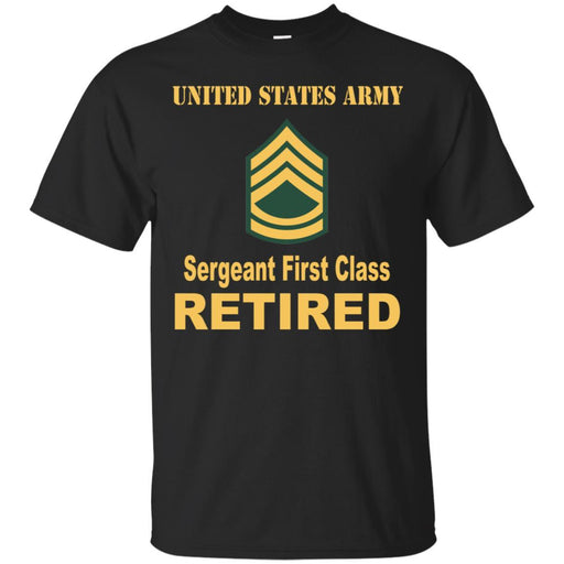 US Army E-7 Sergeant First Class E7 SFC Noncommissioned Officer Ranks Reitred Men T Shirt On Front