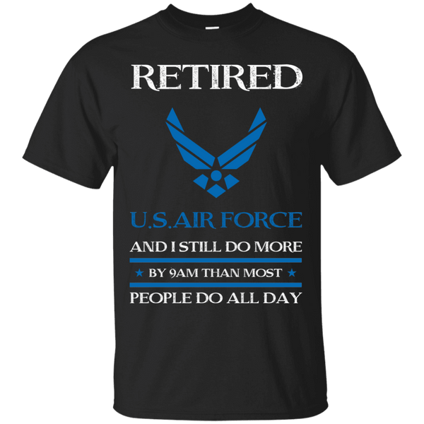 Retired Air Force I Still Do More Men Front T Shirts