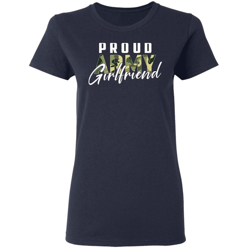 Proud Army Girlfriend Gildan Ladies' 5.3 oz. T-Shirt