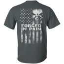 Veteran Forged In Pain T Shirt