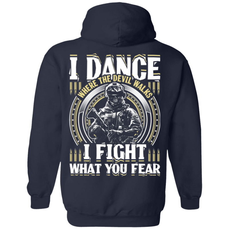 Veteran Dance Where Devil Walks, Fight What You Fear T Shirt