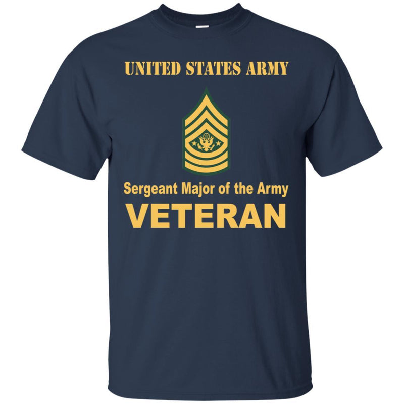 US Army E-9 Sergeant Major of the Army E9 SMA Noncommissioned Officer Veteran Men T Shirt On Front
