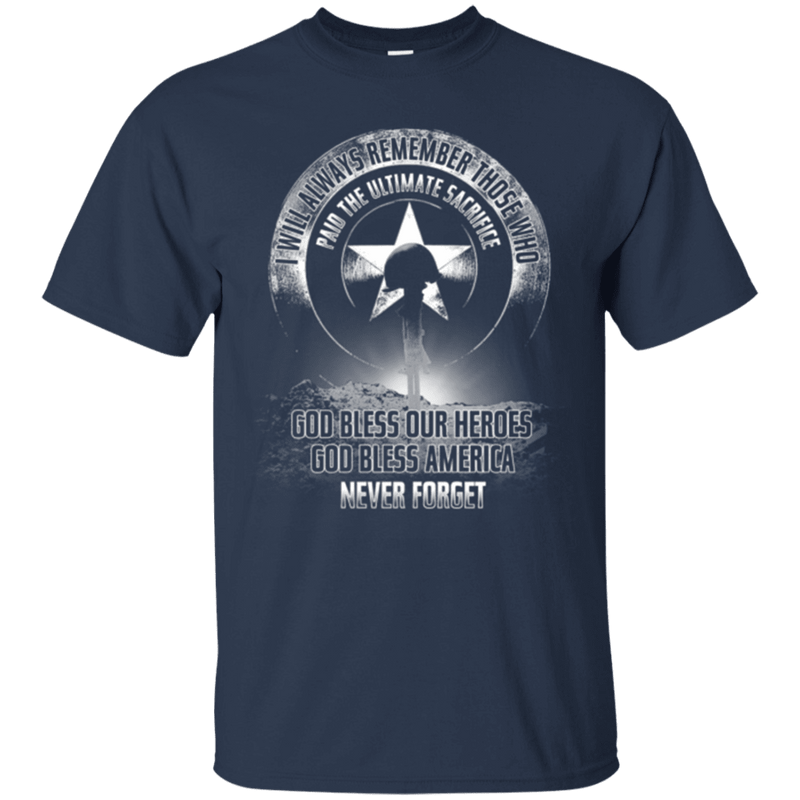 "Military T-Shirt ""Never Forget Who Paid The Ultimate Sacrifice"""