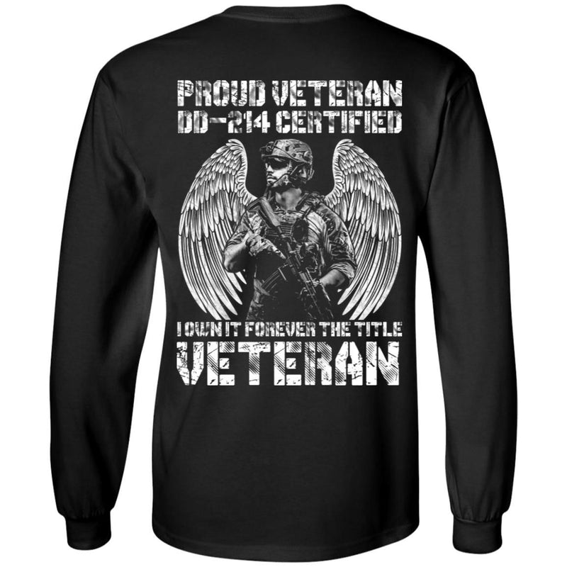"Military T-Shirt ""Proud Veteran DD-214 I Own It Forever Men"" On Back"