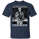 I Fear No Evil Female Veteran Design On Front T-Shirt