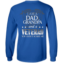 I am Dad Grandpa And A Veteran Long Sleeve
