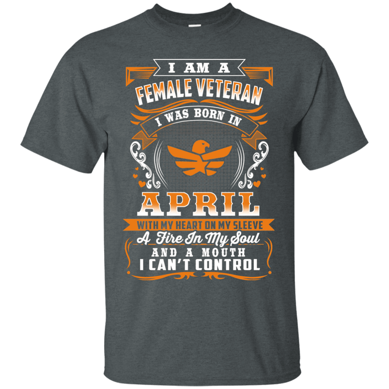 FEMALE VETERAN BORN IN APRIL TSHIRT
