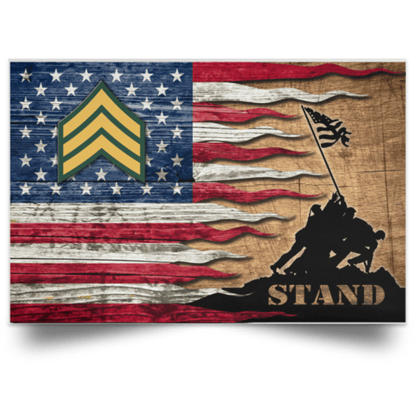 US Army E-5 Sergeant E5 SGT Noncommissioned Officer Stand For The Flag Satin Landscape Poster