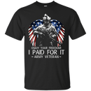 Army Veteran - Enjoy your freedom I paid for it Men Front T Shirts