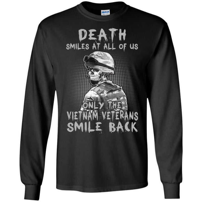 "Military T-Shirt ""Death Smiles At All Of Us - Only The VN Veterans Smile Back Men On"" Front"