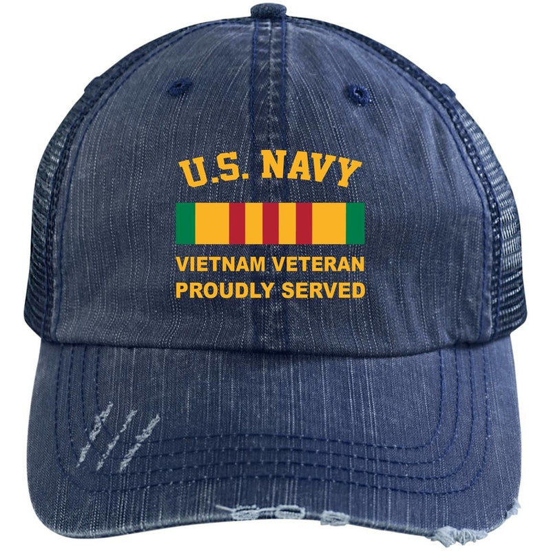 US Navy VietNam Veteran Proudly Served Embroidered Distressed Unstructured Trucker Cap