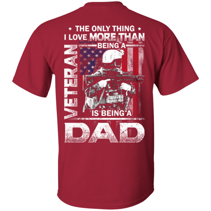 Father's Day - I Love Being A Dad Veteran - Men Back T Shirt