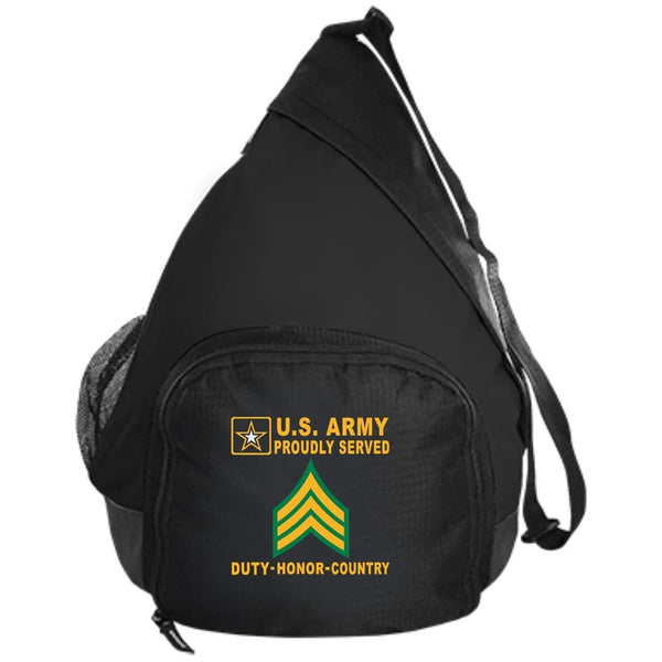 US Army E-5 Sergeant E5 SGT - Proudly Served-D04 Embroidered Active Sling Pack