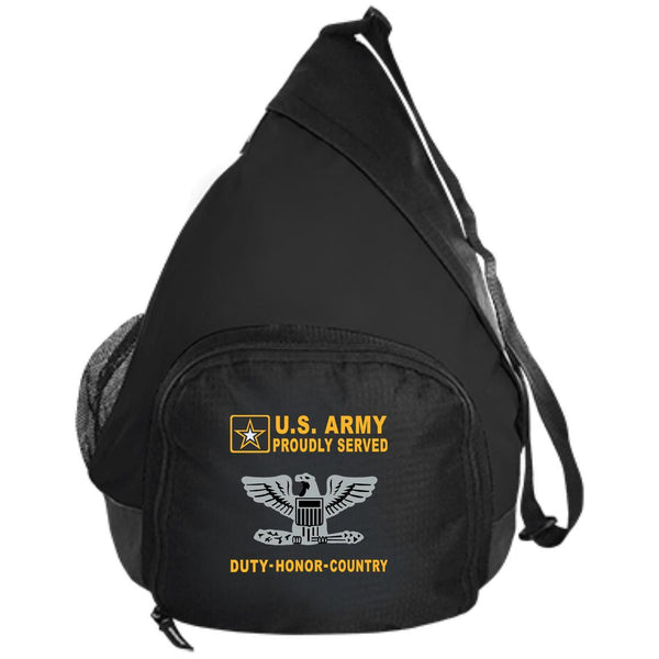 US Army O-6 Colonel O6 COL Field Officer - Proudly Served-D04 Embroidered Active Sling Pack