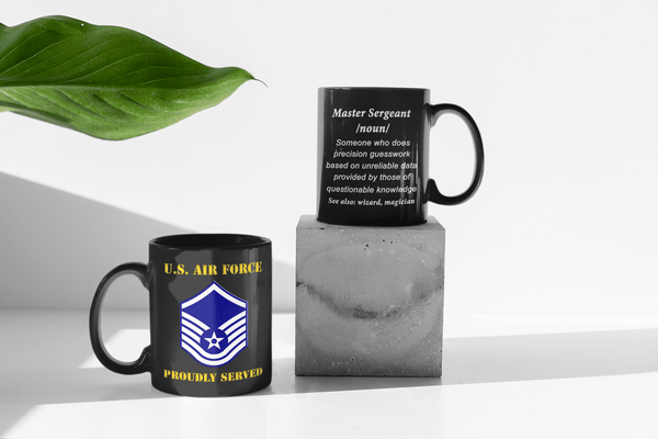 USAF E-7 Master Sergeant Definition 11 oz. Black Mug