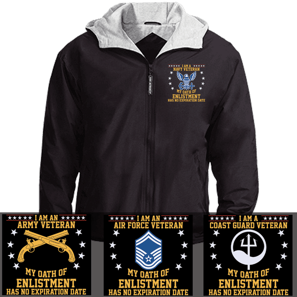 I Am A Veteran My Oath of Enlistment Has No Expiration Date Embroidered Team Jacket