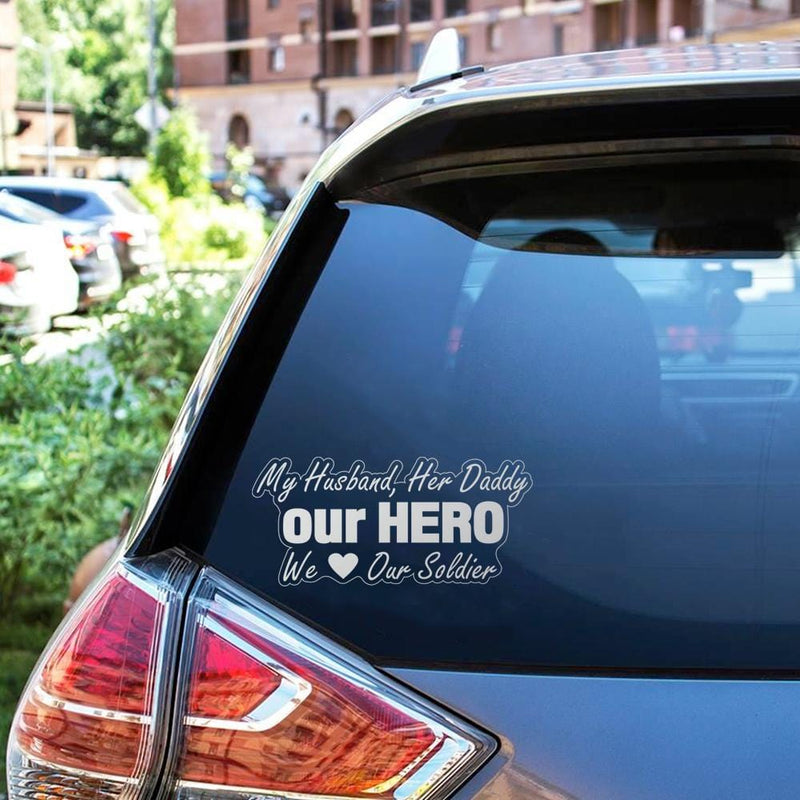 My Husband, Her Daddy our Hero Clear Stickers