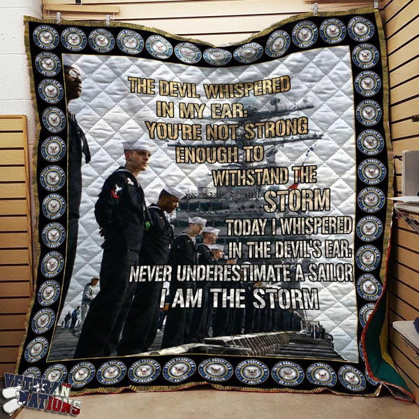 The devil whispered in my ear, you are not strong enough to withstand the storm - US Navy Veteran Blanket Quilt