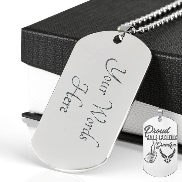 Proud Air Force Grandpa - Personalized Engraved Dog Tag Stainless