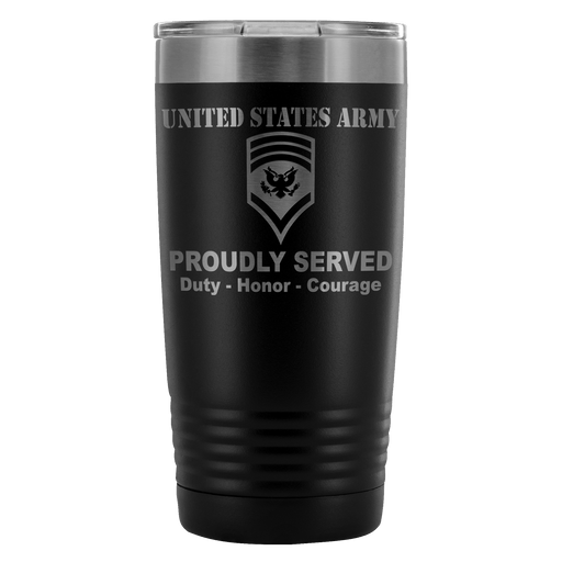 US Army E-8 SPC E8 Specialist Ranks Proudly Served - 20 Oz Ounce Vacuum Tumbler