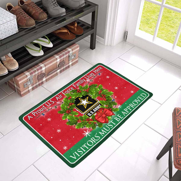 A Proud U.S Army Family Lives Here- Visitor must be approved- Christmas Doormat