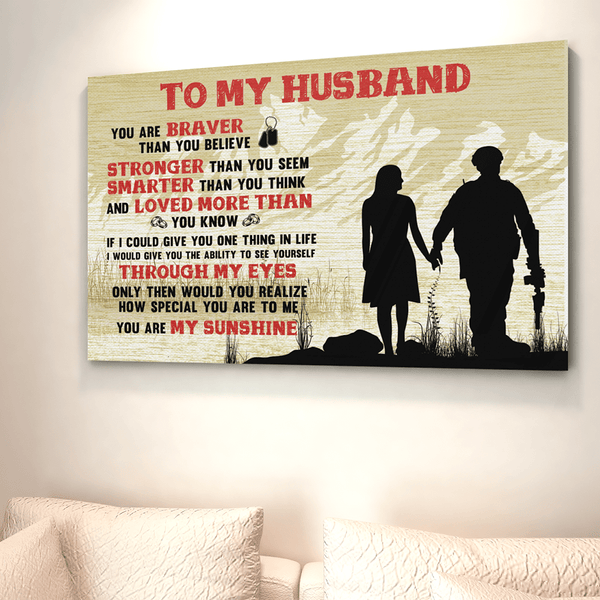 To My Husband You Are Braver You Are My Sunshine Landscape Canvas .75in Frame