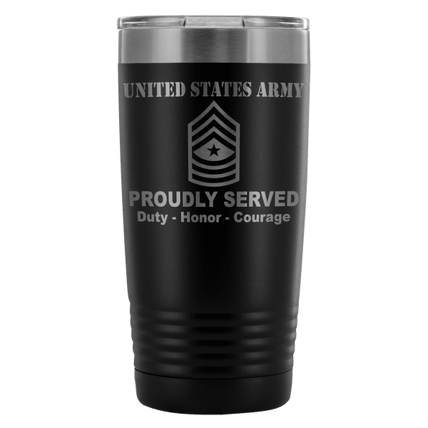 US Army E-9 Sergeant Major E9 SGM Noncommissioned Officer Proudly Served - 20 Oz Ounce Vacuum Tumbler