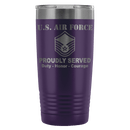 US Air Force E-7 Master Sergeant MSgt E7 Noncommissioned Officer Proudly Served - 20 Oz Ounce Vacuum Tumbler