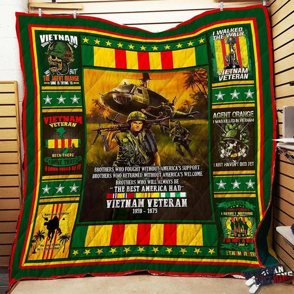 We Were The Best America Had - Vietnam Veteran Blanket Quilt
