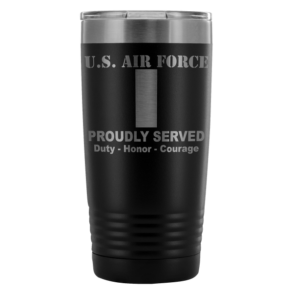 US Air Force O-2 First Lieutenant 1st L O2 Commissioned Officer Proudly Served - 20 Oz Ounce Vacuum Tumbler