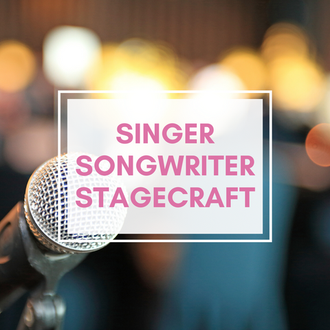 Singer/Songwriter/Stagecraft lessons