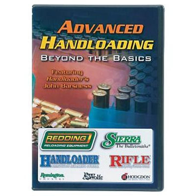 ADVANCED HANDLOADING - BEYOND THE BASICS