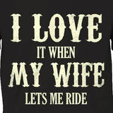 I Love My Wife T-Shirt - Blown Biker - 1
