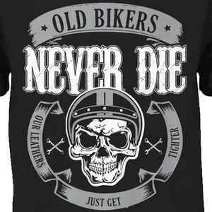OLD BIKERS NEVER DIE T-SHIRT - Blown Biker - 1