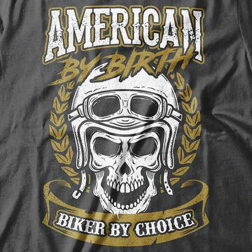 American By Birth T-Shirt (Front Print) - Blown Biker - 1