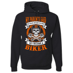 My Parents Said Hoody (Front Print) - Blown Biker - 2