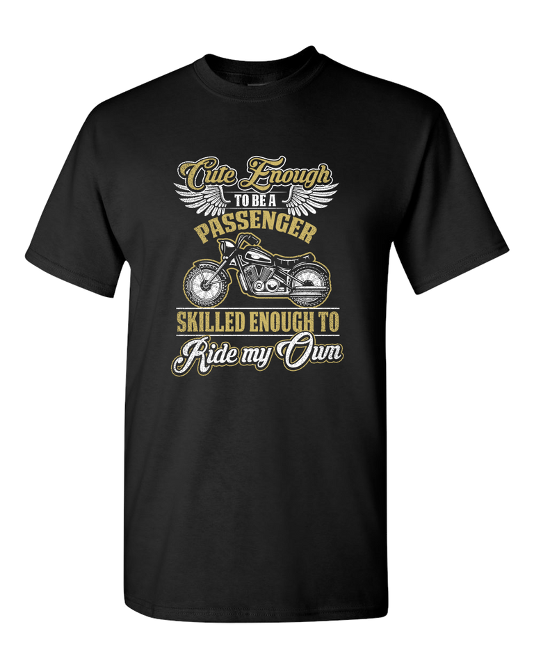 """Cute Enough"" T-Shirt (FRONT PRINT) - Blown Biker - 2"