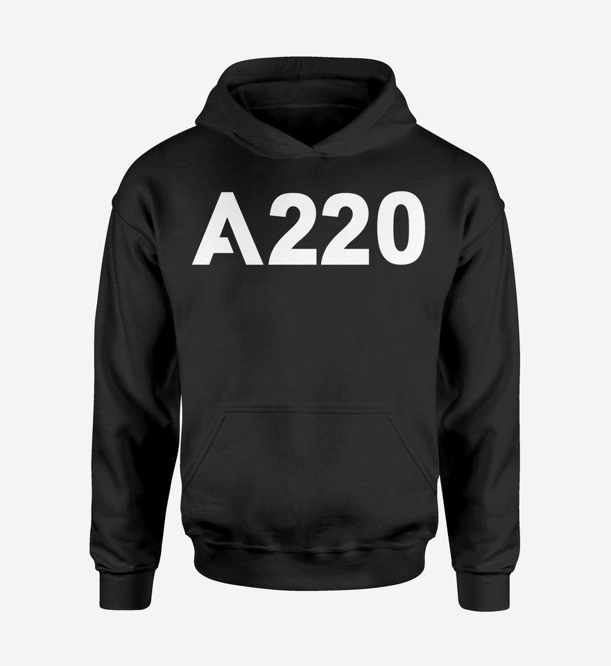 A220 Flat Text Designed Hoodies