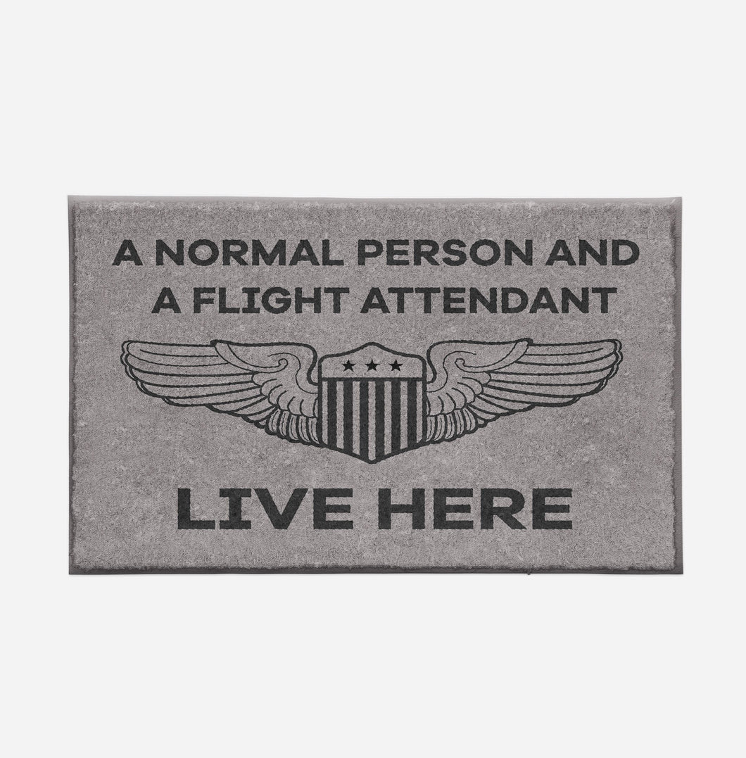 A Normal Person and a FLIGHT ATTENDANT Live Here Designed Door Mats Aviation Shop