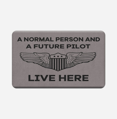 A Normal Person and a FUTURE PILOT Live Here Designed Door & Bath Mats
