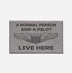 A Normal Person and A PILOT Live Here Designed Door Mats Aviation Shop